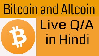 Bitcoin And Altcoin Latest Update and Live QA in H