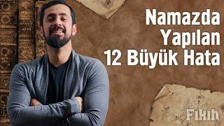 Namazda Yapılan 12 Büyük Hata - Mehmet Yıldız