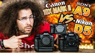 NIKON D5 vs CANON 1DX Mark II vs SONY a9 Which To Buy | The ULTIMATE Battle