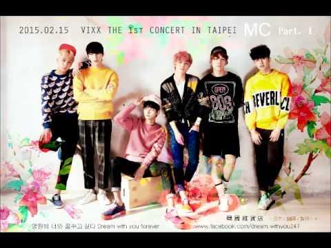 150215 VIXX The 1st Concert in Taipei MC part.1