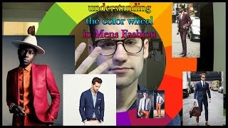 TUTORIAL: Understanding the Color Wheel in Men's Fashion