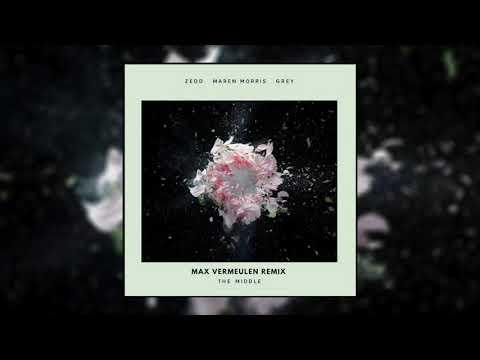 Zedd, Maren Morris, Grey - The Middle (Max Vermeulen Remix)