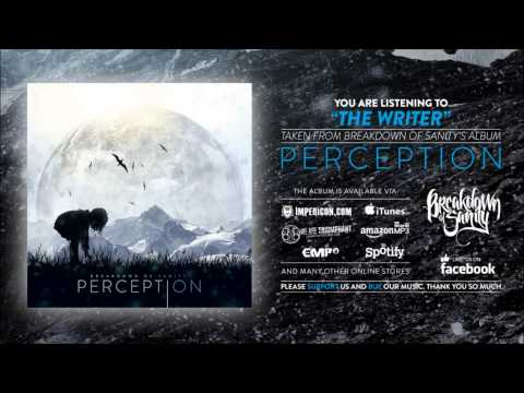 Breakdown Of Sanity - The Writer
