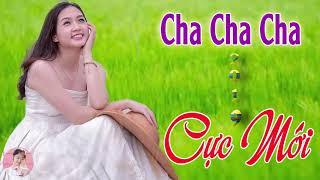 ĐẬM CHẤT CHA CHA CHA 2019 CỰC MỚI - LK Nhạc Sống Cha Cha Cha Tình Ca Bolero Hay Nhất Của Năm