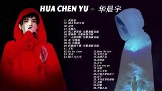 Hua Chen Yu华晨宇的特色歌曲列表, 10首精选歌曲《Hua Chen Yu华晨宇》最好的歌手 - 华晨宇的特色歌曲列表