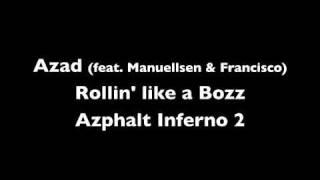 Watch Azad Rollin Like A Bozz video
