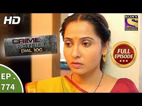 Crime Patrol Dial 100 - Ep 774 - Full Episode - 10th May, 2018 thumbnail