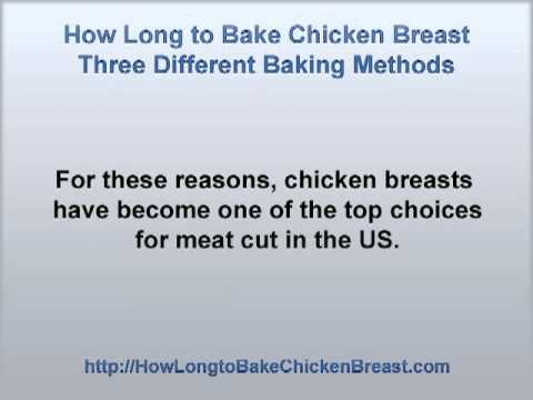 How Long to Bake Chicken Breast - Three Different Baking Methods