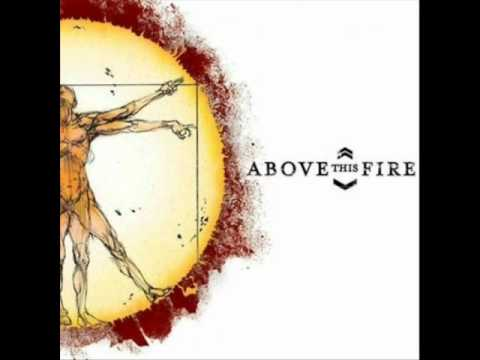 Above This Fire - Deceiver Within