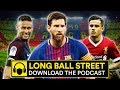 BARCELONA A CLUB IN CRISIS? SPURS TO SIGN CONTROVERSIAL AURIER? | LONG BALL STREET PODCAST