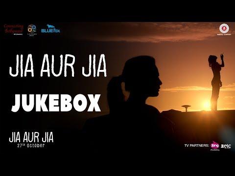 download lagu Jia Aur Jia - Full Movie  Jukebox  gratis
