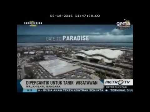 Metro Plus Pagi - Metro TV: Wajah Baru Bandara Indonesia
