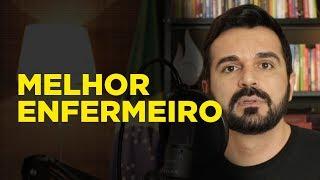 O MELHOR ENFERMEIRO QUE EU JÁ VI