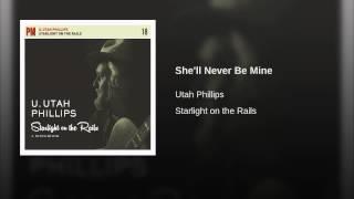 Watch Utah Phillips Shell Never Be Mine video