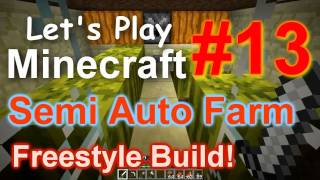 Let's Play Minecraft Survival (Part 13) - Semi Auto Melon Farm Freestyle Build