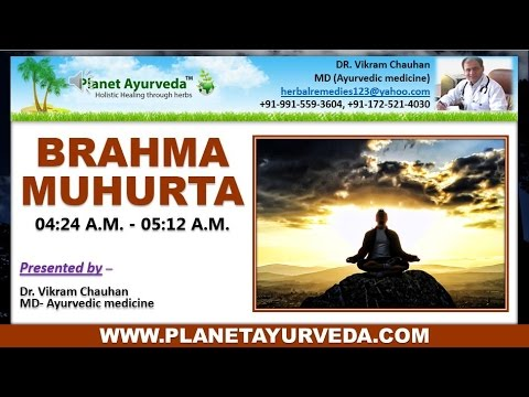 BENEFITS OF WAKING UP IN THE BRAHMA MUHURTA