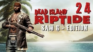 LPT Dead Island: Riptide #024 - Kafkas Verwandlung [deutsch] [720p]
