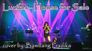 "Lucifer - ""House For Sale"" cover by BAMBANG PRADIKA"