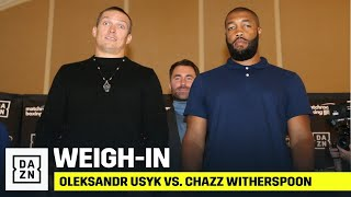 WEIGH-IN | Oleksandr Usyk vs. Chazz Witherspoon