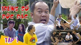 Hài 2019 Trúng Số Độc Đắc - Tập 1 |  Long Đẹp Trai, Mạc Văn Khoa,Tigon Long Ca, Phương Lan,Huỳnh Nhu