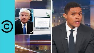 Trump Wants To Know What Kind Of Porn You Watch | The Daily Show