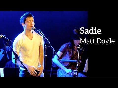 SADIE - Matt Doyle