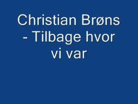 Christian - Tilbage Hvor Vi Var