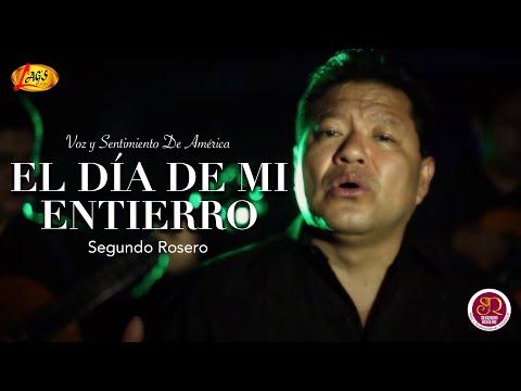 El Día de Mi Entierro - Segundo Rosero (Videoclip Oficial)