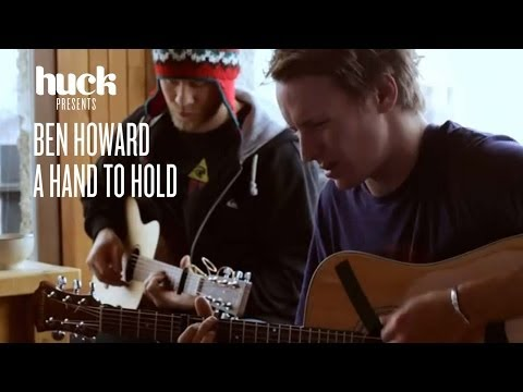 Ben Howard - A Hand To Hold // Looking Sideways 2011