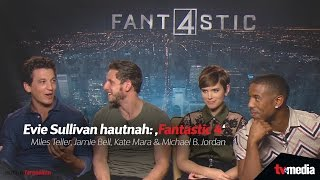 Evie Sullivan hautnah: 'Fantastic 4' | Miles Teller, Jamie Bell, Kate Mara & Michael B. Jordan