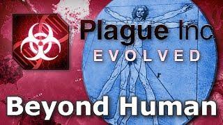 Plague Inc. Custom Scenarios - Beyond Human