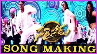 Sarainodu Song Making Video || Allu Arjun Dance - Boyapati Srinu , Rakul Preet Singh