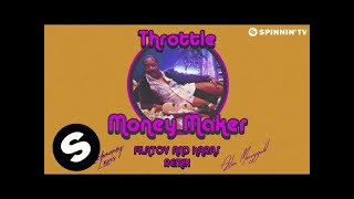 Throttle Featuring LunchMoney Lewis & Aston Merrygold - Money Maker (Filatov & Karas Remix)