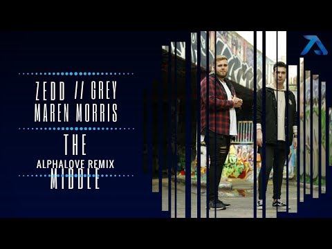 Download Lagu  Zedd//Maren Morris//Grey - The Middle Alphalove Remix Mp3 Free