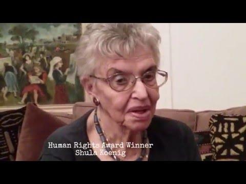 Human Rights Award Winner, Shula Koenig