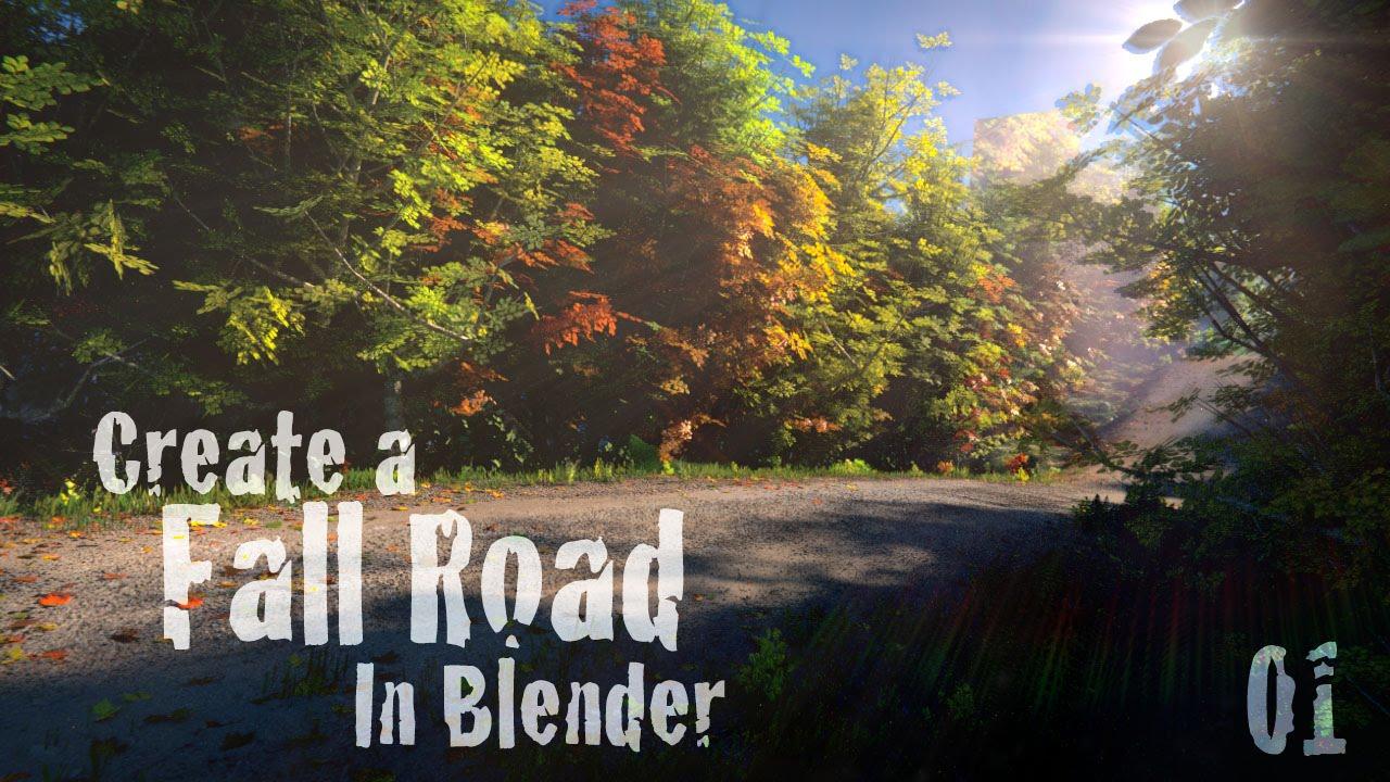 Create A Beautiful Fall Road Blender Tutorial 01