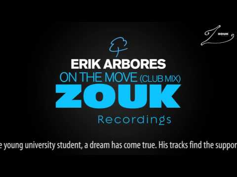 Erik Arbores – On The Move (Club Mix)