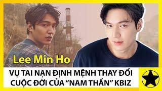 """Lee Min Ho - Vụ Tai Nạn Định Mệnh Làm Thay Đổi Cuộc Đời Của """"Nam Thần"""" Kbiz"""