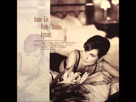 Anne-lie Rydé - Du Ser En Man