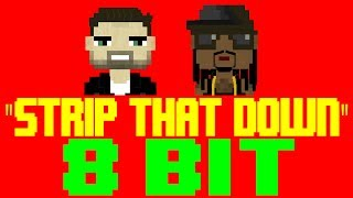 download lagu Strip That Down 8 Bit Tribute To Liam Payne gratis