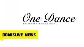Drake - One Dance ft. Wizkid & Kyla (Views From The 6) Review