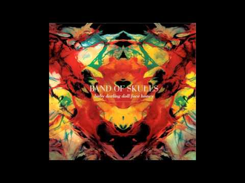Band Of Skulls - Blood