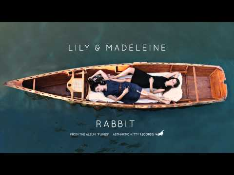 Lily And Madeleine - Rabbit