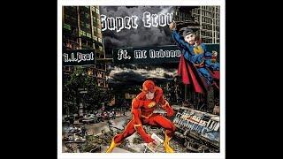 R.I.Peat x Mc Nebunu- Super Eroul