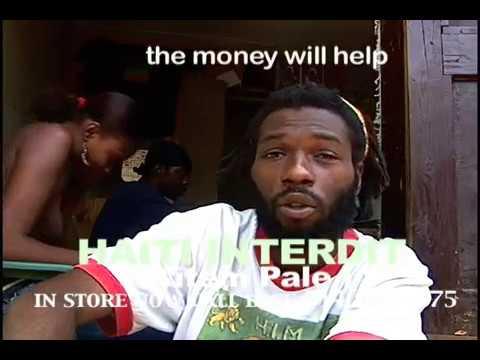 Haiti Interdit Kitem Pale The Money Will Help
