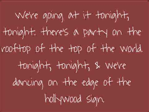 Tonight Tonight by Hot Chelle Rae with lyrics on screen. Please subscribe to my channel! ;) Thanks For Watching! =]