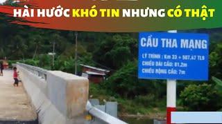 Bật cười với tên những cây cầu hài hước nhất Việt Nam