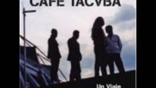 Watch Cafe Tacuba Tomar El Fresco video