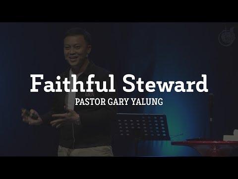 Download  Faithful Steward | Ptr. Gary Yalung August 06, 2017 Gratis, download lagu terbaru