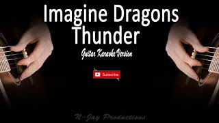 Download Lagu Imagine Dragons - Thunder ( Guitar Karaoke Version ) Gratis STAFABAND